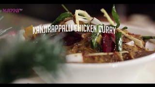 Kanjirappalli Chicken Curry - Creative Chef - Kappa TV