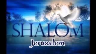 cantique shalom Jérusalem