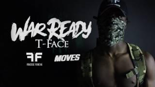T Face - War Ready  (Official Audio)