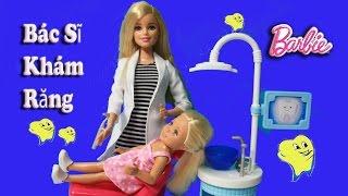 Đồ Chơi Búp Bê Barbie Làm Bác Sĩ Khám Răng (Thùy Hương) Nhổ Răng, Khoan Răng Barbie Dentist