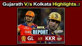 IPL 2017 : GL Vs KKR Match Highlights : Kolkata Crush Gujarat by 10 Wickets- Oneindia Telugu