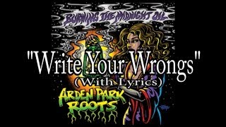 Arden Park Roots - Write Your Wrongs - With Lyrics