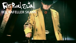 Rockafeller Skank by Fatboy Slim [Official Video]