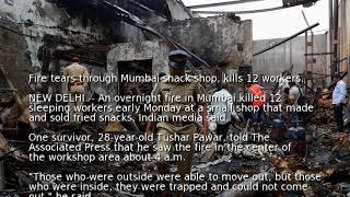 Fire tears through Mumbai snack shop, kills 12 workers