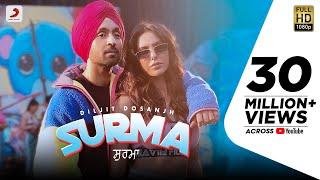 Diljit Dosanjh - Surma   Sonam Bajwa   Jatinder Shah   Arvindr Khaira   Latest Punjabi Song 2019