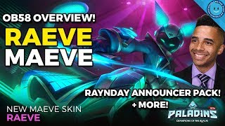 NEW PALADINS OB58 PATCH OVERVIEW! RAYNDAY ANNOUNCER PACK, RAEVE MAEVE SKIN, VIP PROGRAM AND MORE!
