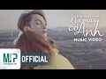 NƠI NÀY CÓ ANH   OFFICIAL MUSIC VIDEO   SƠN TÙNG M TP