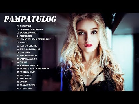 Xxx Mp4 Pampatulog Nonstop OPM Love Songs 2018 OPM Tagalog Love Songs Collection 2018 3gp Sex
