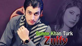 Pashto New Songs 2018 Zulfy - Sunny Khan Pashto New 2018 Songs