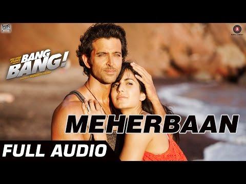 Xxx Mp4 Meherbaan Full Audio Hrithik Roshan Katrina Kaif Vishal Shekhar 3gp Sex