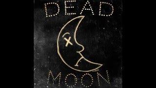 Brick + Mortar - Dead Moon