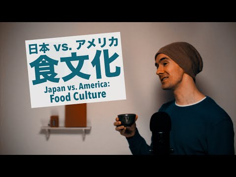 watch Japan vs. USA: Food Culture / 日本 vs. アメリカ:食文化