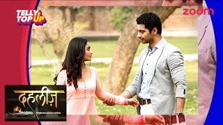 Swadheenta To Fall In Love With Adarsh In 'Dahleez'  | Telly Top Up