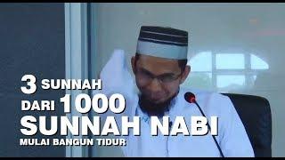 3 Sunnah dari 1000 sunnah Nabi Mulai Bangun Tidur   Ustadz Adi Hidayat Lc MA