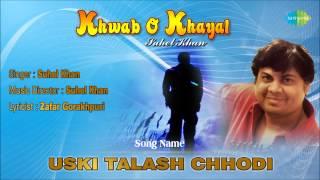 Uski Talash Chhodi   Ghazal Song   Suhel Khan