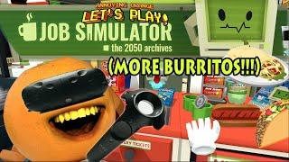 Annoying Orange - JOB SIMULATOR (More Burritos!!!)