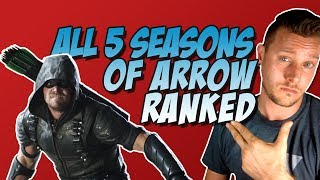 All Five Seasons of Arrow Ranked, Reviewed, and Discussed!