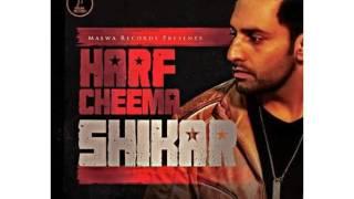 Shikar   Harf Cheema Speed record latest Punjabi song 2016