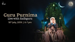 Guru Purnima 2019 - Live With Sadhguru   16 July