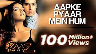 Aapke Pyaar Mein Hum - Raaz | Dino Morea & Malini Sharma | Alka Yagnik | Nadeem - Shravan I Official