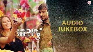 Wrong Side Raju - Full Movie Audio Jukebox | Pratik Gandhi & Kimberley Louisa Mcbeath | Sachin-Jigar