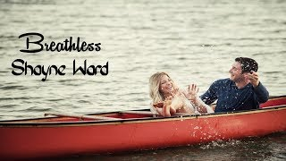Breathless - Shayne Ward (tradução) HD