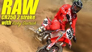 Raw 2006 Honda CR250 2 Stroke with Ricky Dietrich - Dirt Bike Magazine