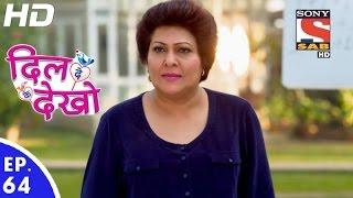 Dil Deke Dekho - दिल देके देखो - Episode 64 - 16th January, 2017