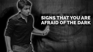 ScoopWhoop: Signs That You Are Afraid Of The Dark