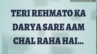 Teri Rehmato Ka Dariya | Best Whatsapp status | HINDI QAWALI 2017