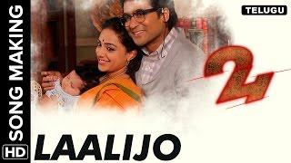 Laalijo Song Making Video   24 Telugu Movie