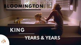 Bloomington - King - Years and years