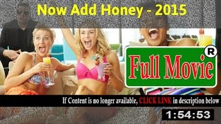 Now Add Honey 2015 - Full HD Movie ON-Line