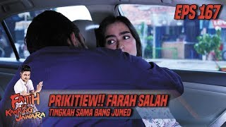 Prikitiew!! Farah Salah Tingkah Sama Bang Juned - Fatih Di Kampung Jawara Eps 167