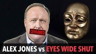 Alex Jones vs Eyes Wide Shut [Remix] #FreeInfoWars