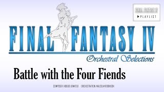 Final Fantasy IV - Battle with the Four Fiends (The Dreadful Fight) Orchestral Remix
