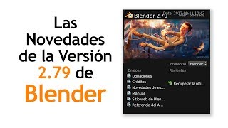 Novedades de la Versión 2.79 de Blender