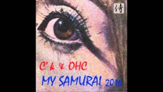 C´K ( EX SHANADOO)  My Samurai 2k16