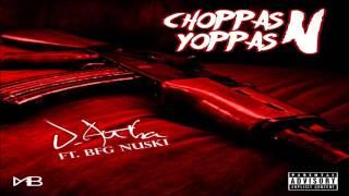 J. Autha X BFG Nuski - Choppas & Yoppas