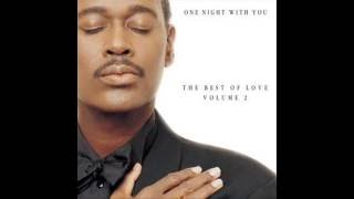 Luther Vandross - One Night With You (Everyday Of Your Life)