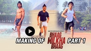 The Making of Bhaag Milkha Bhaag | Part 1