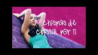 Paulina Goto - Chispas De Cristal - Letra