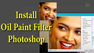 How To Install Oil Paint Filter in Adobe Photoshop CS6/CC( 2014/2015 )