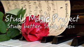 2 HOUR Long BEST RELAXING PIANO Music PLAYLIST for Study and Work (from Study Music Project)