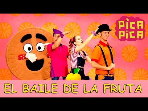 Pica Pica El baile de la fruta Videoclip Oficial
