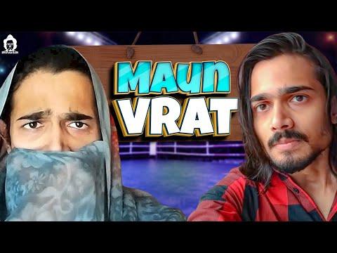 BB Ki Vines-   Maun Vrat  