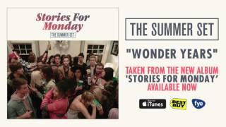 The Summer Set - Wonder Years