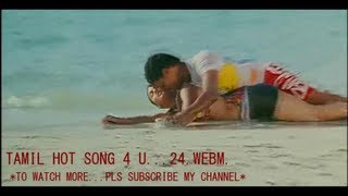TAMIL HOT SONG 4 U...24.WEBM