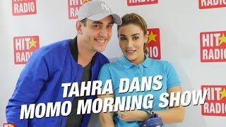 TAHRA DANS LE MOMO MORNING SHOW