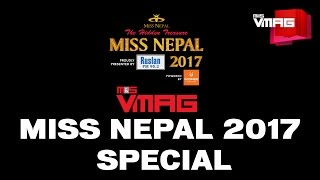Miss Nepal 2017 Special | The Audition | M&S VMAG